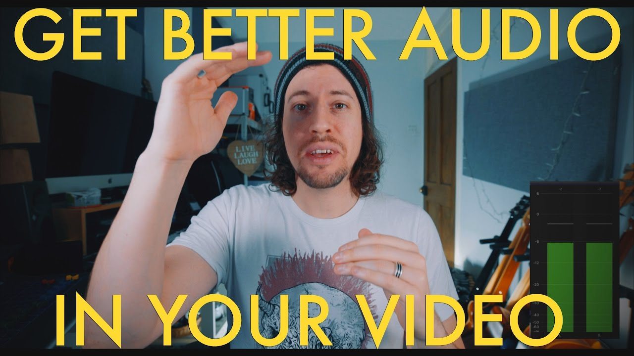 How To Get Good Audio In Your Video - Part 1