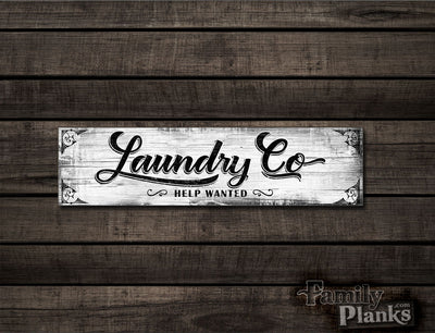 "8""x24""  Laundry Co Help Wanted on White Wash Distressed Wood Plank Wall Art R-09"