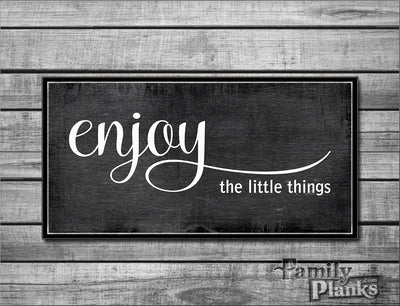 "12""x24"" Enjoy The Little Things on Black Distressed Wood Plank Wall Art R-19"