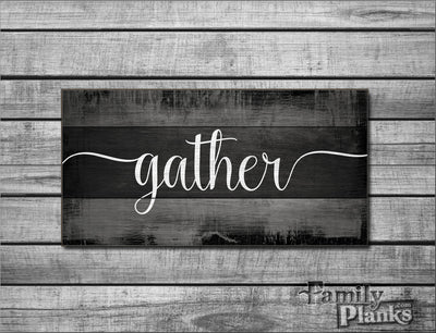"12""x24"" Gather on Tri-Tone Black Distressed Wood Plank Wall Art R-23"