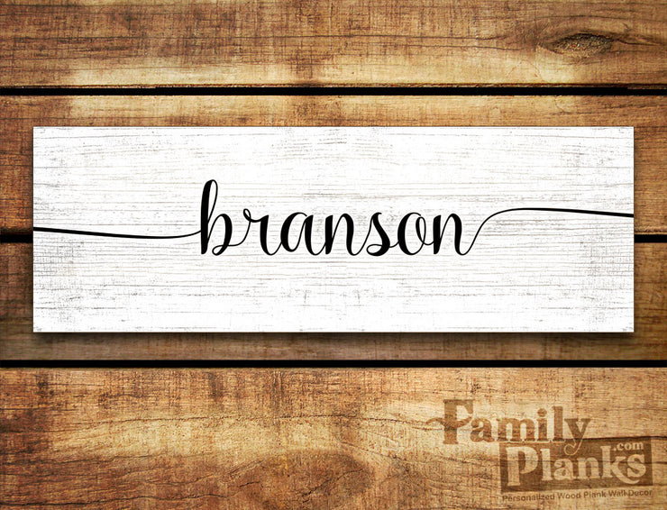 "8""x24""  Branson in Fancy Lettering on a White-Washed Distressed Wood Plank GG-80"