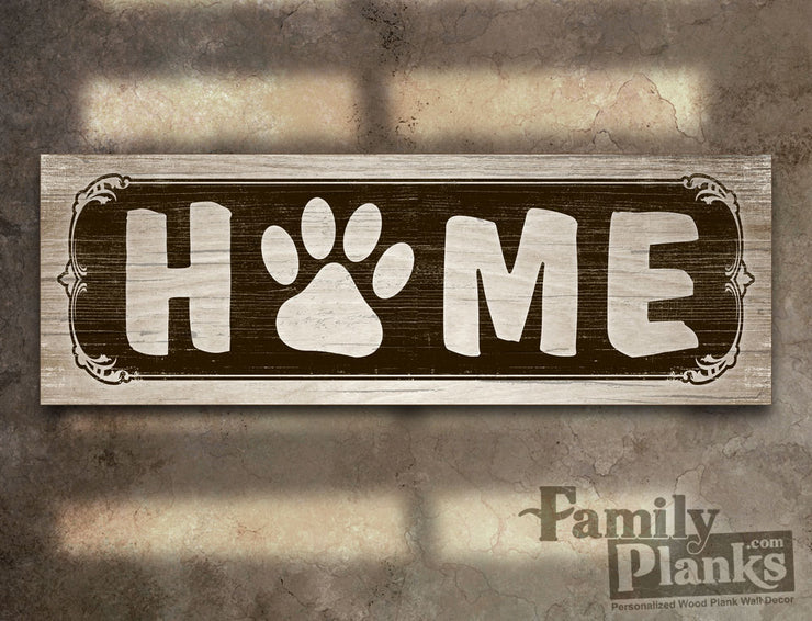 Home with Paw on a Distressed Wood Plank