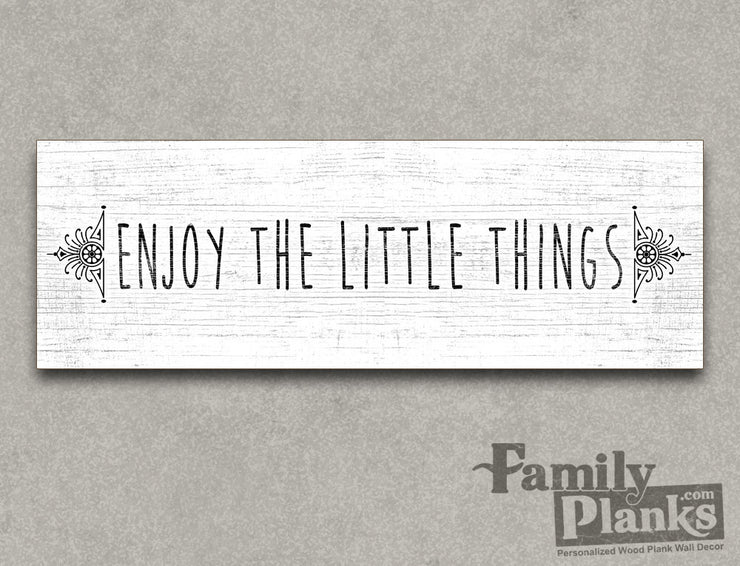 Enjoy the Little Things on a White-Washed Wood Plank GG-89