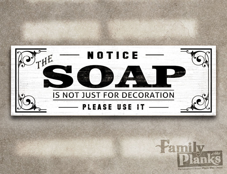 Humorous Soap Notice on a White-Washed Wood Plank GG-94