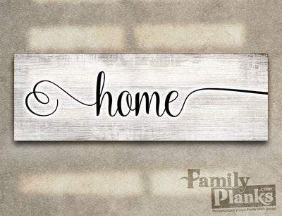 "8""x24""  Home on WhiteWash Distressed Wood Plank R-06"
