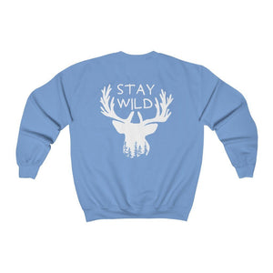 Stay Wild on back // Sweatshirt