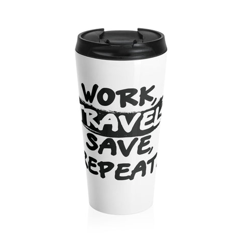 Work and Travel Stainless Steel Mug