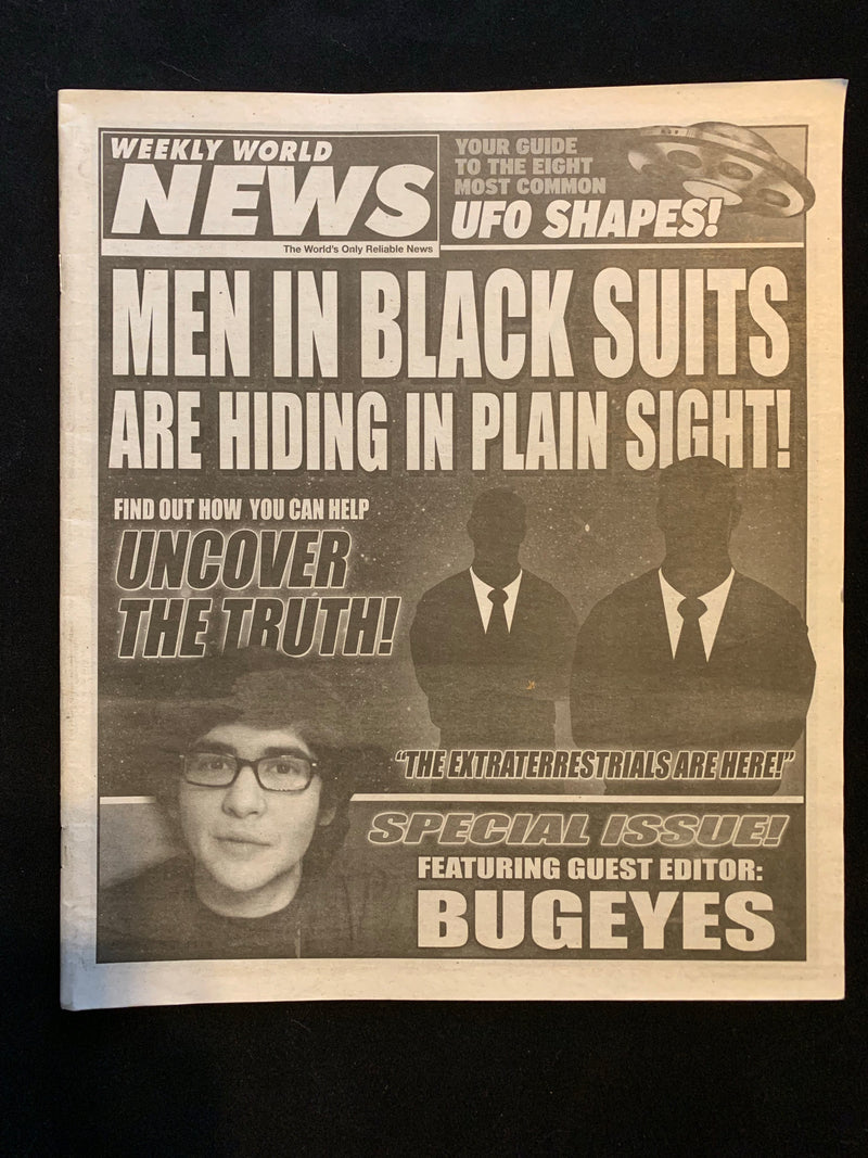 WEEKLY WORLD NEWS - SPECIAL ISSUE FEATURING GUEST EDITOR: BUGEYES