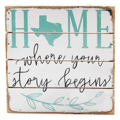 Story Begins - Texas Sign