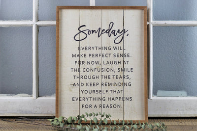 Someday Canvas Sign