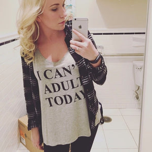 I CAN'T ADULT TODAY Sexy Tank Top For Women - Dalia's Online Shop