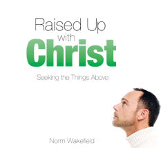 Raised Up with Christ