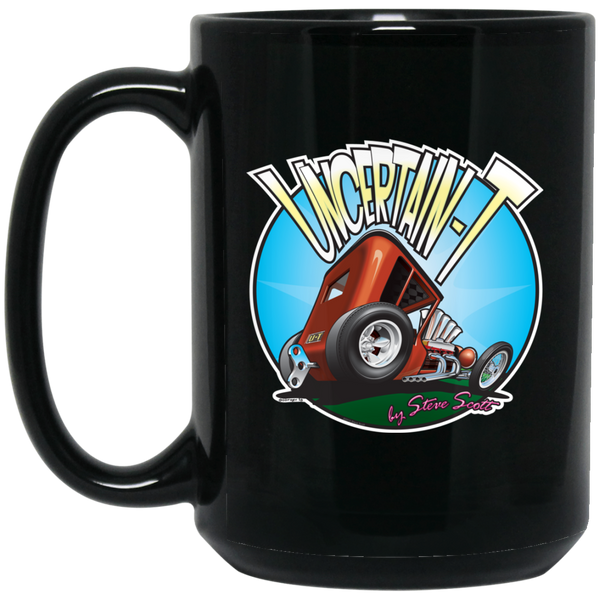 """The Uncertain-T"" Famous Hot Rod Design #06 on 15 oz. Black Mug"