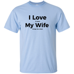 I Love My Wife, Husband, Girlfriend, Boyfriend - on 11 color tees!