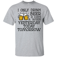 Beer Only 3 Days A Week - on 11 color tees!