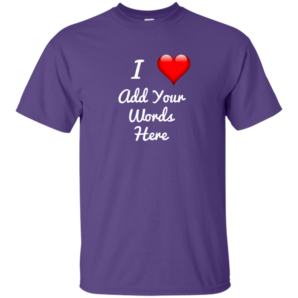 """I Love"" Customizable design on 11 Dark color tees!"