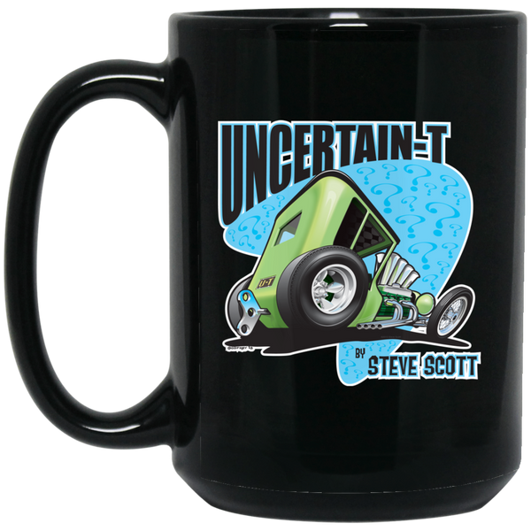 """The Uncertain-T"" Famous Hot Rod Design #07 on 15 oz. Black Mug"