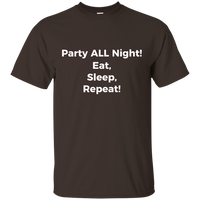 Party ALL Night! - on 11 color tees!