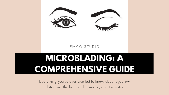 Microblading: A Comprehensive Guide