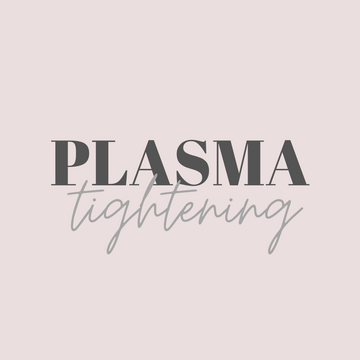 Plasma Tightening