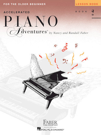 Hal Leonard Faber Piano Adventures® Accelerated Piano Adventures For the Older Beginner - Lesson Book 2