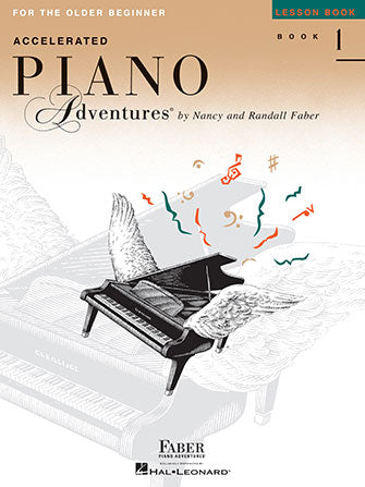 Hal Leonard Faber Piano Adventures® Accelerated Piano Adventures For the Older Beginner - Lesson Book 1