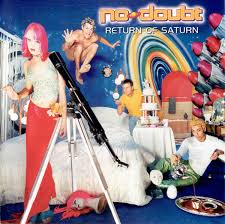 VINYL NO DOUBT RETURN OF SATURN