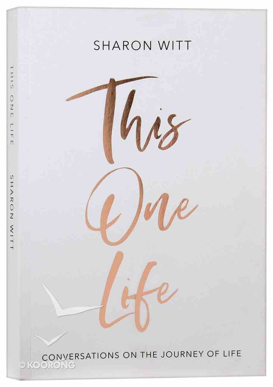 Book / This One Life - Conversations on the Journey of Life
