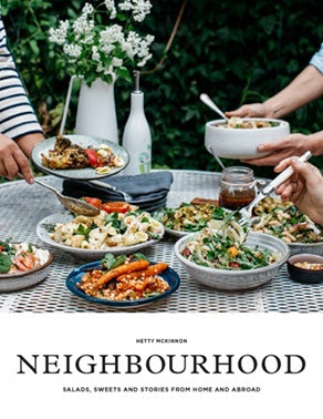 Book / Neighbourhood - Salads, Sweets And Stories From Home And Abroad