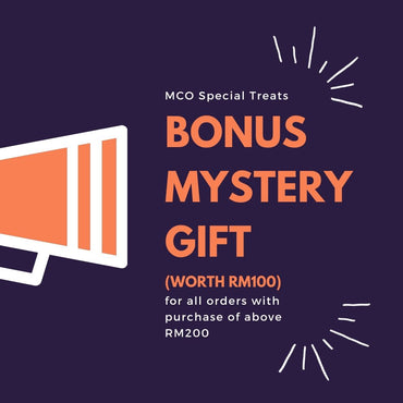[MCO Special] Bonus Mystery Gift With Purchase of RM200 & Above