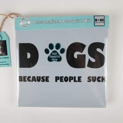 Stamped Canvas, Dogs Because People Suck