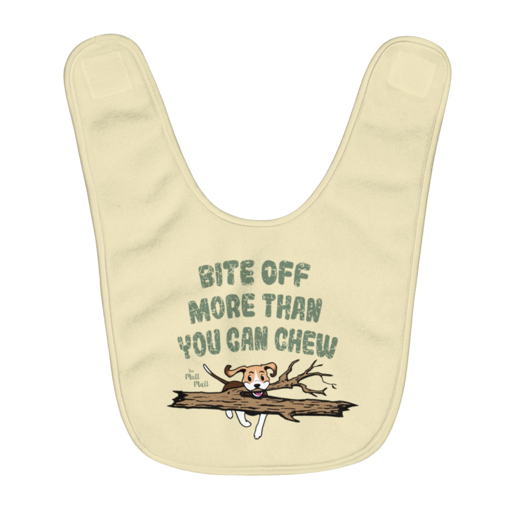 Bite Off More Than You Can Chew Baby Bib