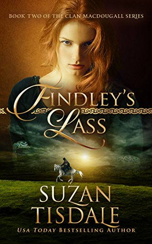 Findley's Lass (The Clan MacDougall Series, Book 2) By Suzan Tisdale