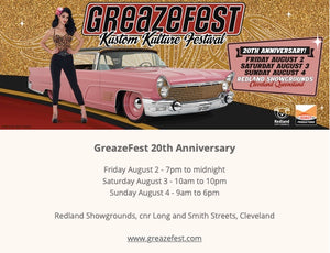 Find us @ Greazefest Saturday 3 August and Sunday 4 August