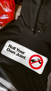 Roll Your Own Joint Hoodie (Black)