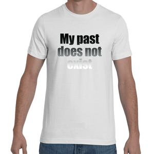My past does not exist