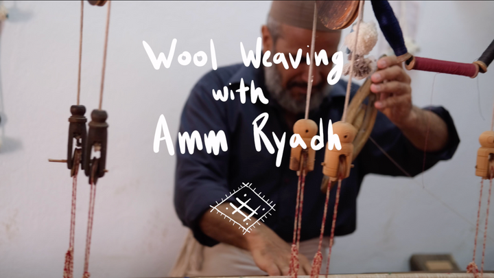 History and Craft of Wool Weaving with Amm Ryadh