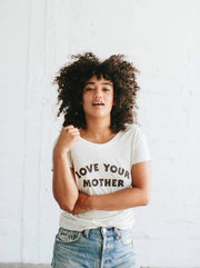 The Bee & The Fox: Love Your Mother Scoop Neck T-Shirt (Women's)