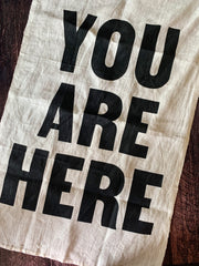 Sir/Madam: Linen Tea Towel - You Are Here