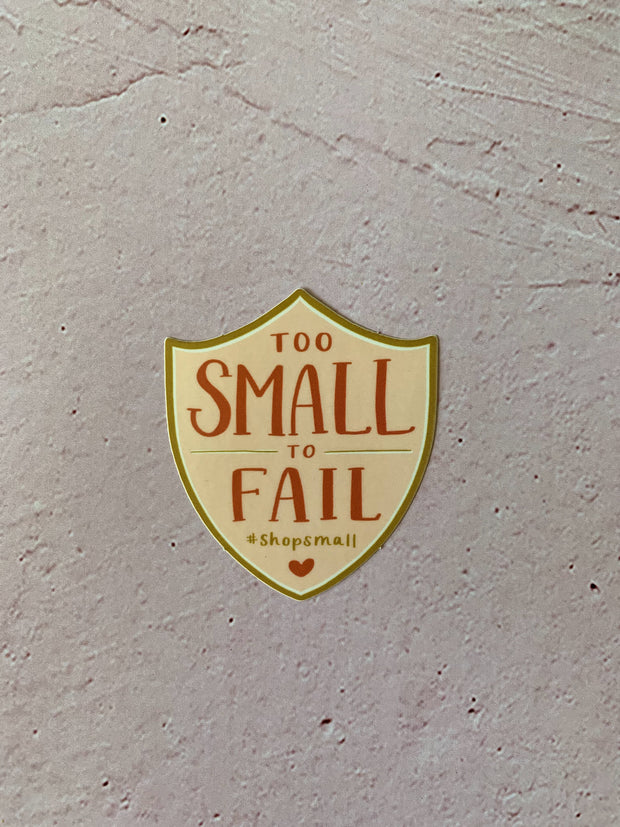 One Canoe Two: Too Small to Fail Sticker