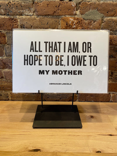letter press: all that i am i owe to my mother