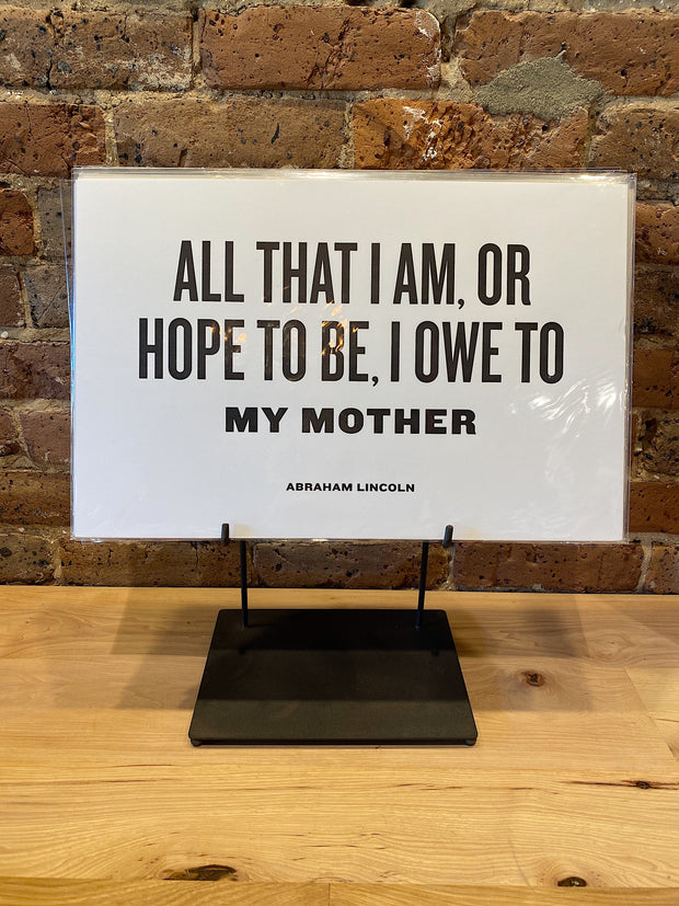 Letterpress: All That I Am Owe To My Mother