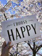 Choose Happy Metal Sign