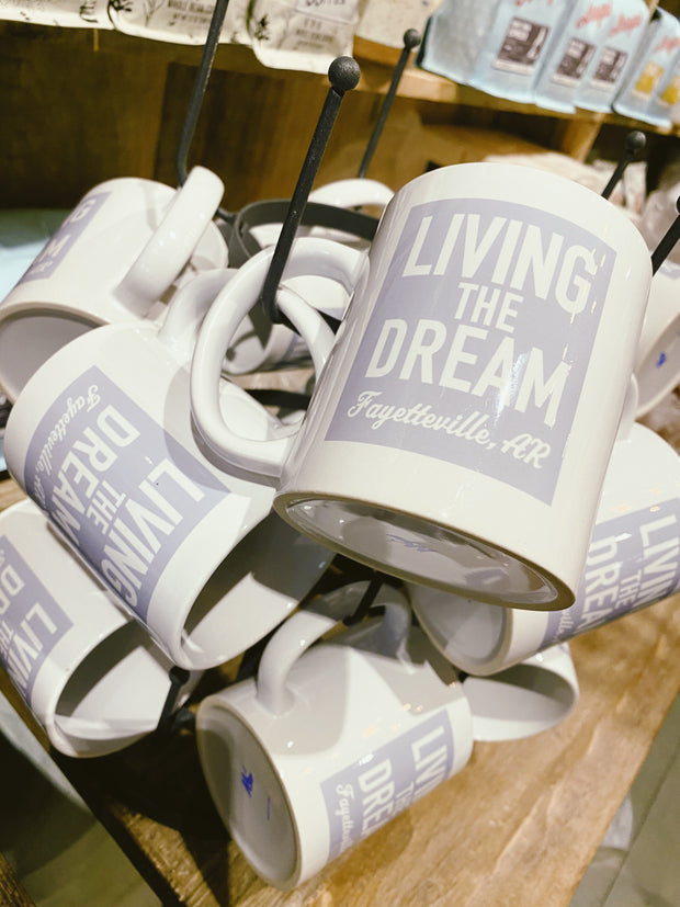 Living The Dream Fayetteville AR Mug