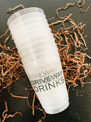 Driveway Drinks Reusable Cups