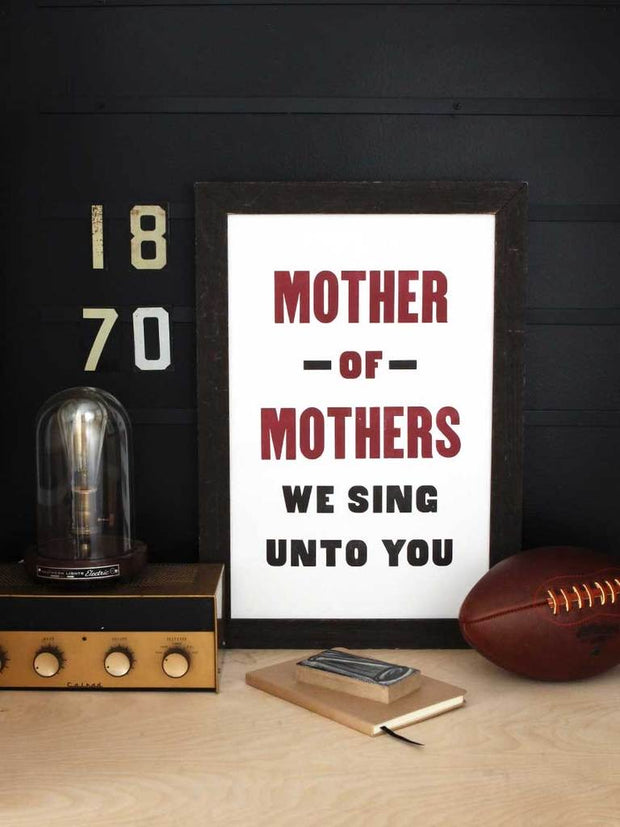 Old Try: Mother of Mothers Print - 13x20