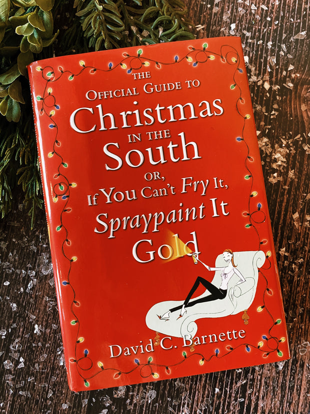 The Official Guide to Christmas in the South