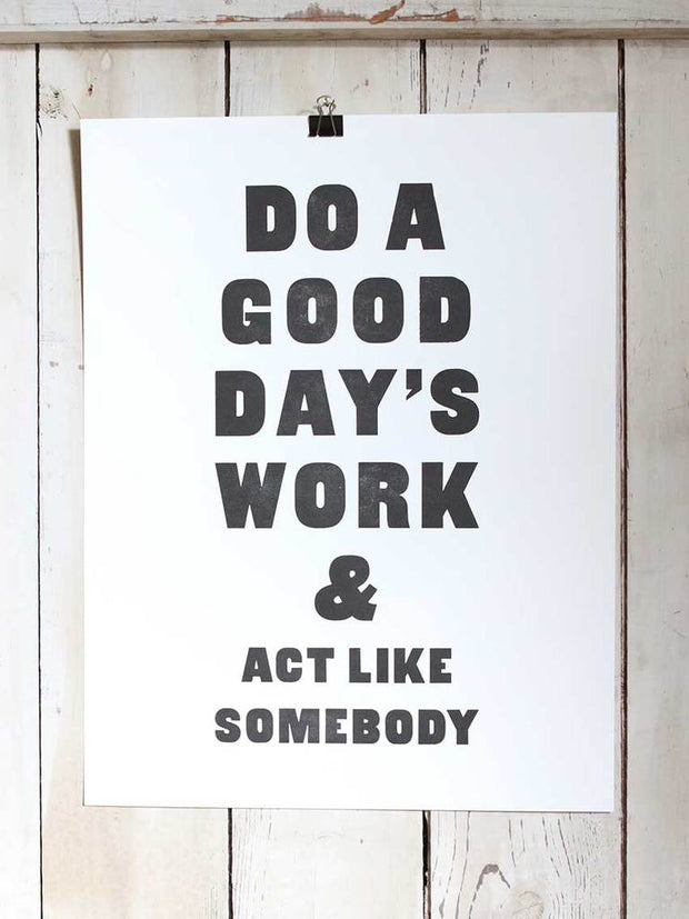 Old Try: Act Like Somebody Print - 20x36