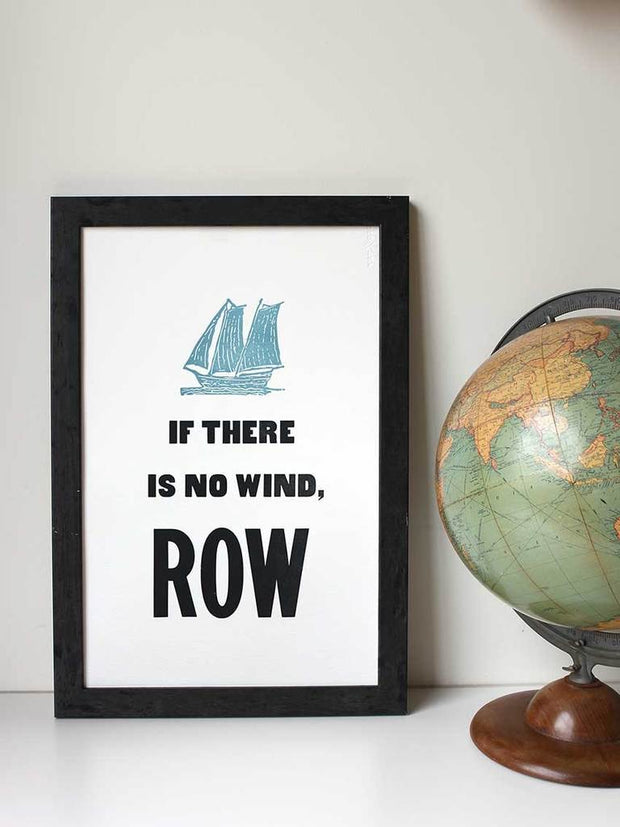 Old Try: If There is No Wind Print - 13x20