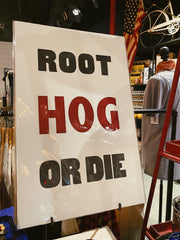 Old Try: Root Hog Print - 13x20